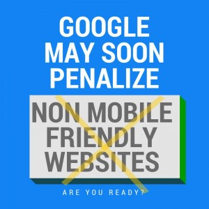 Mobile Friendly and Google